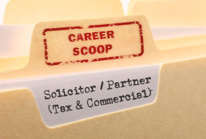 Career Scoop file, on what it's like to work as a Solicitor / Partner, in Tax and Commercial law