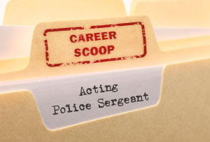 Career Scoop file, on what it's like to work as a Police Sergeant