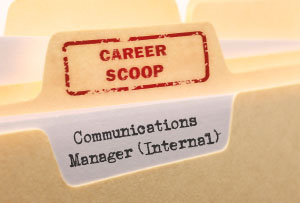 Career Scoop: Internal Communications Manager