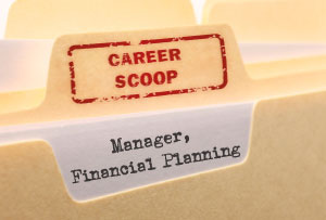 Career Scoop: Manager, Financial Planning