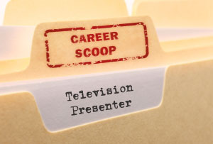 Career Scoop File, on what its like to work as a Television Presenter
