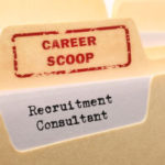 Career Scoop file, on what its like to work as a Recruitment Consultant